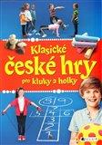 Klasické české hry pro kluky a holky - obálka