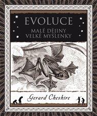 Evoluce. Malé dějiny velké myšlenky
