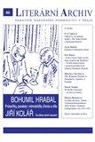 Bohumil Hrabal – Jiří Kolář - Průsečíky, paralely i mimoběžky života a díla (Literární archiv č. 46) - obálka