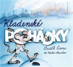 Kladenské pohádky, CD - Luděk Švorc
