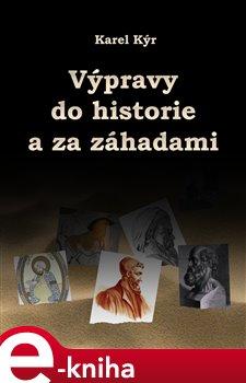 Obálka titulu Výpravy do historie a za záhadami