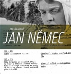 Jan Němec. Enfant terrible české nové vlny. Díl 1. 1954-1974 - Jan Bernard
