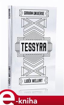 Tessyra - Luděk Wellart e-kniha