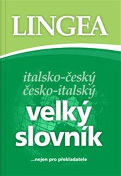 Italsko-český česko-italský. velký slovník