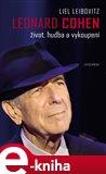 Leonard Cohen (Život, hudba a vykoupení) - obálka