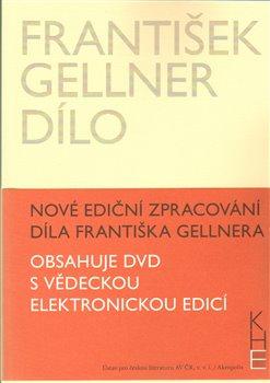 František Gellner Dílo - Svazek I (1894-1908) a II (1909-1914) + DVD - František Gellner