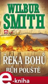 Řeka bohů - Bůh pouště - Wilbur Smith e-kniha