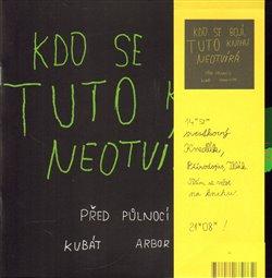 Před půlnocí - Martin Kubát