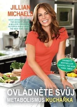 Ovládněte svůj metabolismus – kuchařka - Jillian Michaels