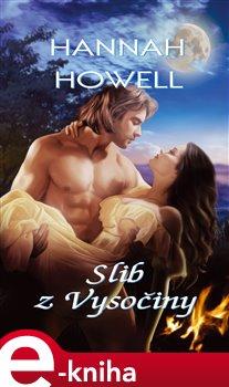 Slib z Vysočiny - Hannah Howell e-kniha