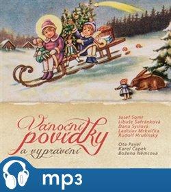 Vánoční povídky a vyprávění, mp3 - Božena Němcová, Ota Pavel, Karel Čapek, Jaroslav Major