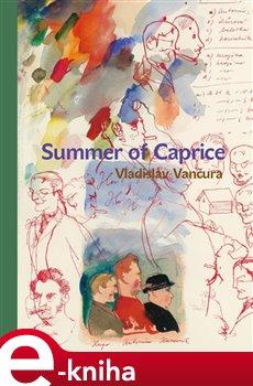 Summer of Caprice - Vladislav Vančura e-kniha