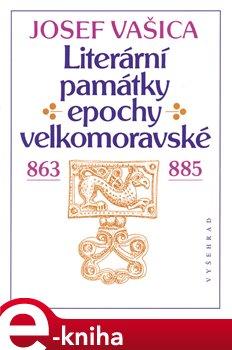 Obálka titulu Literární památky epochy velkomoravské
