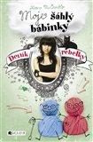 Deník rebelky – Moje šáhlý bábinky - obálka