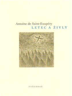Letec a živly - Antoine de Saint-Exupéry