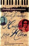 Robert Schumann: Hudba pro Kláru (Stíny vášně - Osud geniálního skladatele Roberta Schumanna a jeho životní lásky Kláry) - obálka