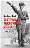 Obálka knihy Stát pod taktovkou vůdce