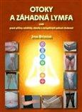 Otoky a záhadná lymfa (aneb pravé příčiny celulitidy, obezity a neúspěšných pokusů zhubnout) - obálka