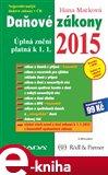 Daňové zákony 2015 (Úplná znění platná k 1. 1. 2015) - obálka
