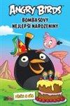Obálka knihy Angry Birds – Bombasovy nejlepší narozeniny
