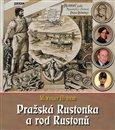 Pražská Rustonka a rod Rustonů - obálka