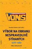 VONS (Výbor na obranu nespravedlivě stíhaných 1978-1989) - obálka