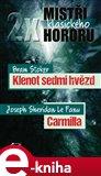 2x mistři klasického hororu (Bram Stoker – Klenot sedmi hvězd, Joseph Sheridan LeFanu - Carmilla) - obálka