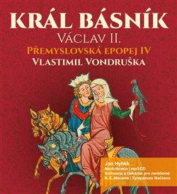Obálka titulu Král básník Václav II