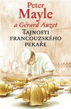 Obálka titulu Tajnosti francouzského pekaře