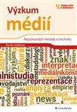 Výzkum médií (Nejužívanější metody a techniky) - obálka