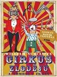 Cirkus zlodějů a tombola zkázy - obálka