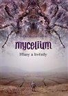 Mycelium V: Hlasy a hvězdy - obálka