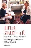 Hitler, Stalin a já (Ústní historie dvacátého století) - obálka