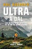 Ultra a dál (Jak se připravit na běhy od 50 km po 100 mil) - obálka
