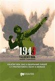 Válečný rok 1943 v okupované Evropě a v Protektorátu Čechy a Morava - obálka