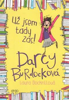 Obálka titulu Darcy Burdocková 2 : Už jsem tady zas!