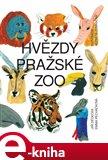 Hvězdy pražské zoo (Elektronická kniha) - obálka