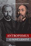 Antropismus (O nové lidství) - obálka