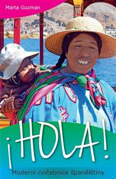 Obálka titulu HOLA! Moderní cvičebnice španělštiny