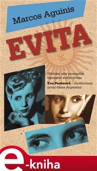 Evita - Marcos Aguinis e-kniha