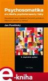 Psychosomatika pro lékaře, psychoterapeuty i laiky (Elektronická kniha) - obálka