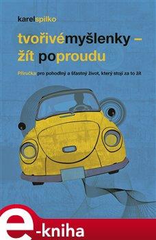 Žít po proudu - Karel Spilko e-kniha