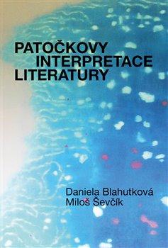 Obálka titulu Patočkovy interpretace literatury