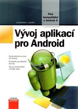 Vývoj aplikací pro Android - Luboslav Lacko
