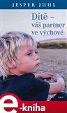 Dítě – váš partner ve výchově (Elektronická kniha) - obálka