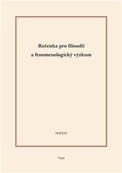Obálka titulu Ročenka pro filosofii a fenomenologický výzkum 2014