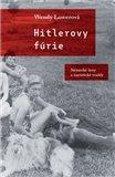 Hitlerovy fúrie (Německé ženy a nacistické vraždy) - obálka