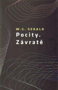 Pocity. Závratě - W. G. Sebald