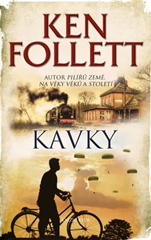 Kavky - Ken Follett