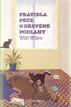 Pravidla péče o dřevěné podlahy - Will Wiles